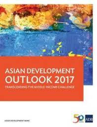 Challenge Asian Asian Development Outlook Ado 2017 Transcending The Middle