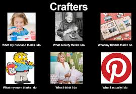 Craft Meme - a meme for crafters craft then sleep