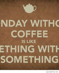 Memes About Coffee - quotes about no coffee 72 quotes