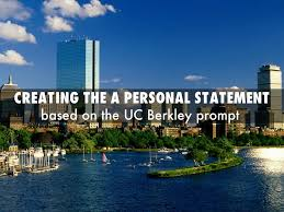 uc personal statement sample essay prompt 1 creating the a personal statement by danny25rguez creating the a personal statement