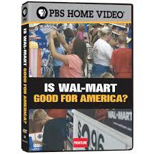 American Flag Walmart Frontline Is Wal Mart Good For America Dvd Shop Pbs Org