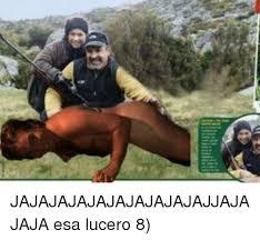 Lucero Meme - jajajajajajajajajajajjajajaja esa lucero 8 meme on esmemes com