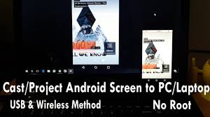 project android screen to pc cast project android screen to pc laptop usb and wireless method