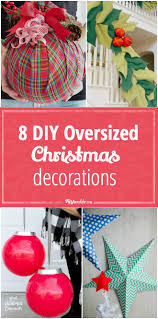 Large Outdoor Christmas Decorations by 8 Diy Oversized Christmas Decorations Tip Junkie