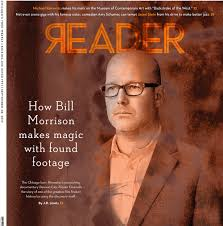 Even Bill Would Check Out - chicago reader sept 28 2017 bill morrison lisa predko blog