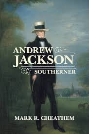 andrew jackson southerner southern biography series mark r