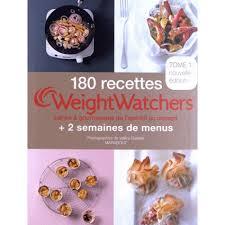 recette de cuisine weight watchers 180 recettes weightwatchers 2 semaines de menus tome 1 livre
