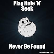Hide And Seek Meme - play hide n seek create your own meme