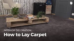 Laying Carpet On Laminate Flooring How To Install Carpet Diy Projects Youtube