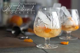 old fashioned cocktail old fashioned old fashioned cocktail the primal desire