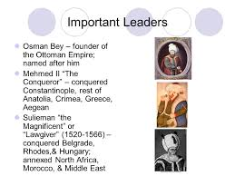 Ottoman Founder The Ottoman Empire Ap World History Basic Facts Lasted