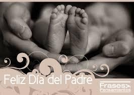 feliz dia del padre imagenes whatsapp imágenes frases y mensajes de feliz día del padre 2018 para el 17