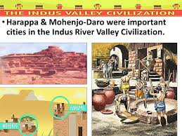 civilizations of the eastern hemisphere unit 3 indus valley india