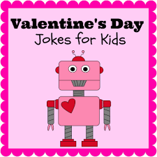 valentines kids s day jokes for kids