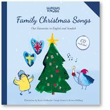 family christmas songs u2013 our favourites in english and swedish