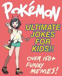 Pokemon Kid Meme - pokemon ultimate jokes memes for kids over 150 funny clean