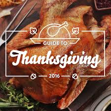 what is a thanksgiving dinner guide to thanksgiving serious eats