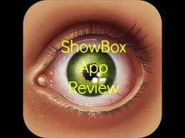 showbox app android and shows to your device showbox review