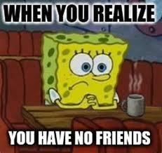 Drake No New Friends Meme - no friends meme 28 images i have no friends meme www pixshark