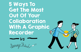 5 ways to get the most out of your collaboration with a graphic