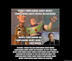 Yo Dog Meme - yo dawg i heard you like complaining about memes complaining