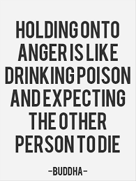 not poison in n d holding onto anger is like poison and expecting the other