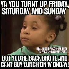 Turnt Meme - turnt up but broke classic you charge it to the game or your dad