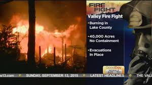 Vacaville Wildfire Map by Fires Burn Through California Today In The News Norcalnews