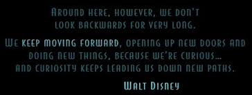 feelings walt disney quotes keep moving forward quote