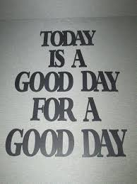 today is a day for a day large wood wall words decor