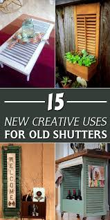 vintage window shutters repurpose tip junkie 15 new creative uses for old shutters repurpose creative and check