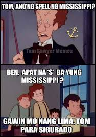 Tom Meme - 90 s kids can relate a compilation of tom sawyer memes when in manila
