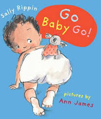 baby books online booktopia go baby go a u baby books by sally rippin