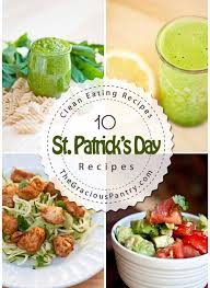 clean eating st patrick u0027s day recipes the gracious pantry