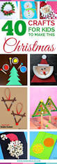 top 40 easy and fun christmas crafts for kids to make awesome alice
