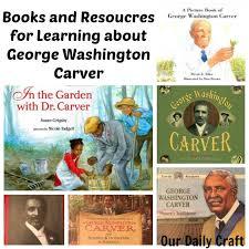biography george washington carver learning about george washington carver activities learning and