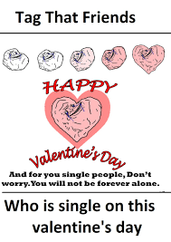 Funny Single Valentines Day Memes - happy valentines day memes 2018 anti valentines memes