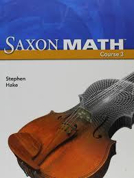 saxon math course 3 2007 student edition saxon publishers
