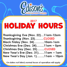 edison s entertainment complex hours of operation 2017