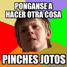 Pinches Memes - pinches memes 28 images meme jackie chan porque siempre usas