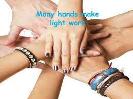 Many Hands Make Light Work Quote Two Heads Are Better Than One