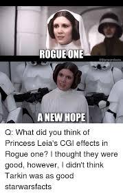 Princess Leia Meme - rogue one a new hope q what did you think of princess leia s cgi