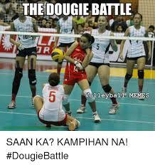 Volleyball Meme - the dougie battle r goring volleyball memes saan ka kihan na