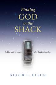 finding god in the shack seeking truth in a story of evil and