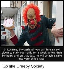 Creepy Clown Meme - 25 best memes about evil clown evil clown memes