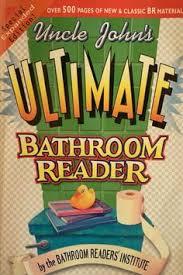 Uncle John Bathroom Reader Uncle John U0027s Fully Loaded 25th Anniversary Bathroom Reader Uncle