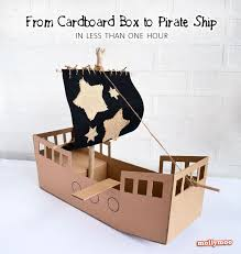 Easy To Make Toy Box by Best 25 Cardboard Pirate Ships Ideas On Pinterest Pirate Boats