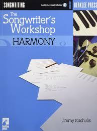 the songwriter u0027s workshop harmony jimmy kachulis 9780634026614