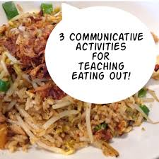 3 communicative activities for teaching eating out indospired