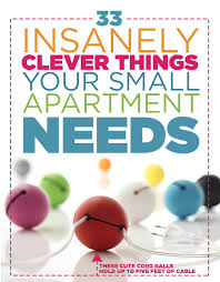 apartment needs 33 insanely clever things your small apartment needs